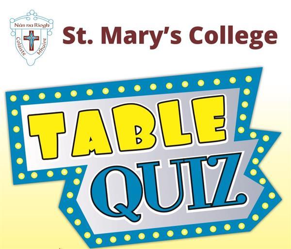 St Marys Table Quiz Friday 28th February Naas GAA 8 Pm